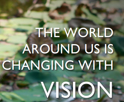The World around us changes with Vision